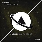 Cosmoconga by Placebo