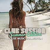 Club Session Summer Edition by Various Artists