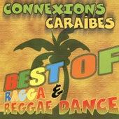 Connexions Caraïbes (Best of Ragga & Reggae Dance) de Various Artists