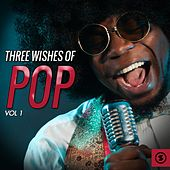 Three Wishes of Pop, Vol. 1 de Various Artists