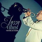 Jazzy Vibes (Traditional Jazz Sessions) by Various Artists