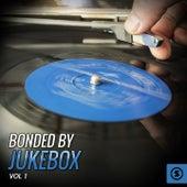 Bonded by JukeBox, Vol. 1 by Various Artists