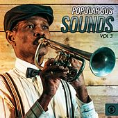 Popular 50's Sounds, Vol. 3 by Various Artists