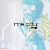 Melody 2016 von Various Artists