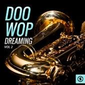 Doo Wop Dreaming, Vol. 2 de Various Artists