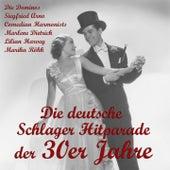 Die deutsche Schlager Hitparade der 30er Jahre by Various Artists