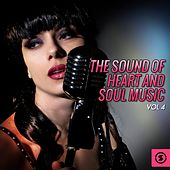 The Sound of Heart and Soul Music, Vol. 4 de Various Artists