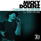 Chance of a Lifetime von Micky Dolenz