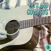 50's and Cowboys, Vol. 3 von Various Artists