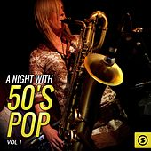 A Night with 50's Pop, Vol. 1 by Various Artists