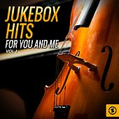 Jukebox Hits for You and Me, Vol. 1 by Various Artists