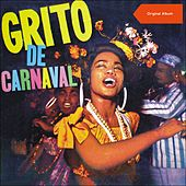 Grito de Carnaval - Carnaval de 1962 de Various Artists