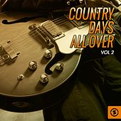 Country Days All over, Vol. 2 de Various Artists