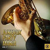 Jukebox Party Mania, Vol. 1 by Various Artists