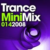 Trance Mini Mix, 014 2008 von Various Artists
