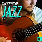 The Story of Jazz, Vol. 2 by Various Artists