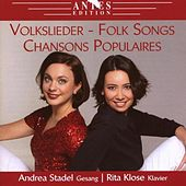 Volkslieder - Folk Songs - Chansons Populaires by Rita Klose Andrea Stadel