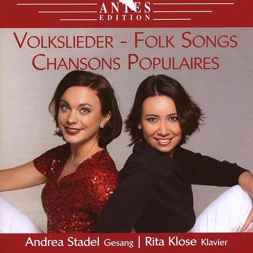 Volkslieder - Folk Songs - Chansons Populaires by Rita Klose Andrea Stadel