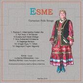 Tartarian Folk Songs de Esme