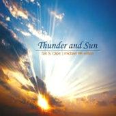 Thunder and Sun (feat. Ian S. Cape) von Michael R R Wilson