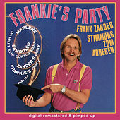 Frankie's Party - remastered and pimped up von Frank Zander