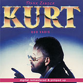 Kurt - Quo Vadis - remastered and pimped up von Frank Zander