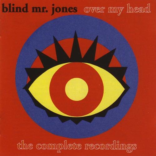 Over My Head von Blind Mr. Jones