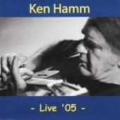 Live '05 by Ken Hamm