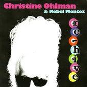 Re-hive by Christine Ohlman & Rebel Montez
