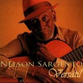 Versátil by Nelson Sargento