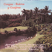 Congas - Boleros y Guajiras by Various Artists