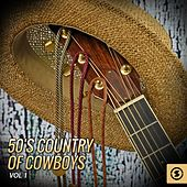 50's Country of Cowboys, Vol. 1 by Various Artists