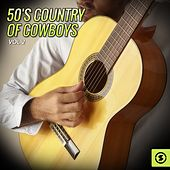 50's Country of Cowboys, Vol. 2 by Various Artists