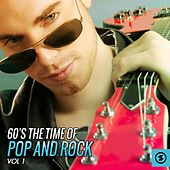 60's the Time of Pop and Rock, Vol. 1 de Various Artists