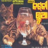 Kattki Bhuaa de Various Artists