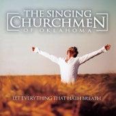 Let Everything That Hath Breath de The Singing Churchmen of Oklahoma