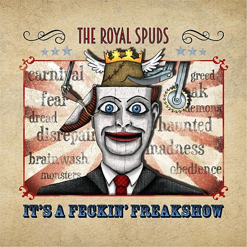It's a Feckin' Freakshow by The Royal Spuds