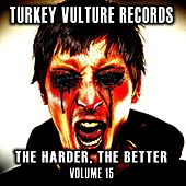 The Harder The Better, Vol. 15 de Various Artists