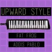 Upward Style by Fat Frog