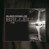 Ballett 1 & 2 von Klaus Schulze