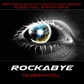 Rockabye (Reprise Clean Bandit & Sean Paul & Anne-Marie) by 1eyes4you