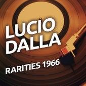 Lucio Dalla - Rarities 1966 de Lucio Dalla