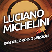 Luciano Michelini - 1966 Recording Session de Luciano Michelini