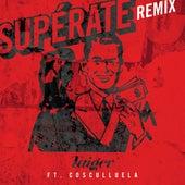 Supérate (Remix) de El Taiger