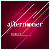 afternooner, Vol. 6 by Various Artists