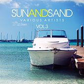 Sun and Sand, Vol. 3 by Various Artists