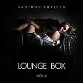 Lounge Box, Vol. 4 by Various Artists