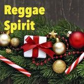 Reggae Spirit by Various Artists