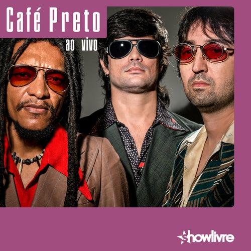Café Preto no Estúdio Showlivre (Ao Vivo) by Café Preto