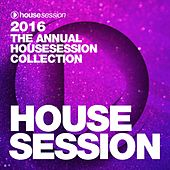 2016 - The Annual Housesession Collection de Various Artists